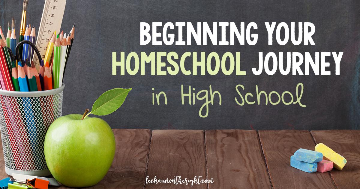 Beginning Your Homeschool Journey in High School