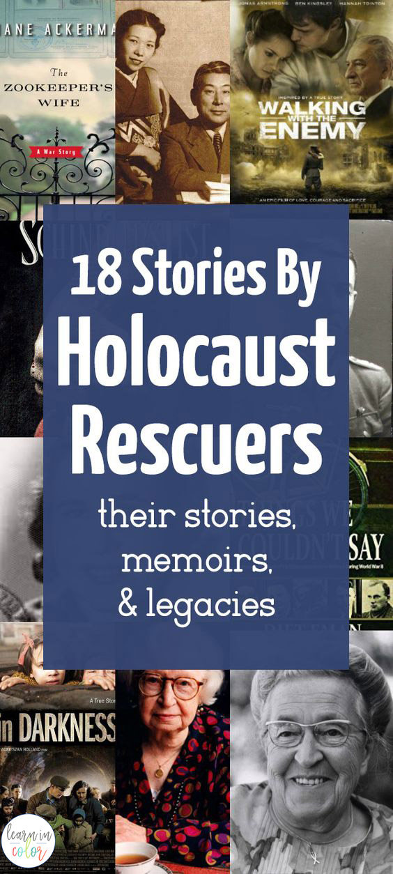 Here are 18 stories by Holocaust rescuers, including their memoirs, biographies, and movies.