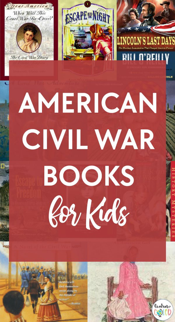 Bring the American Civil War to life with this engaging list of American Civil War books for elementary and middle school students.