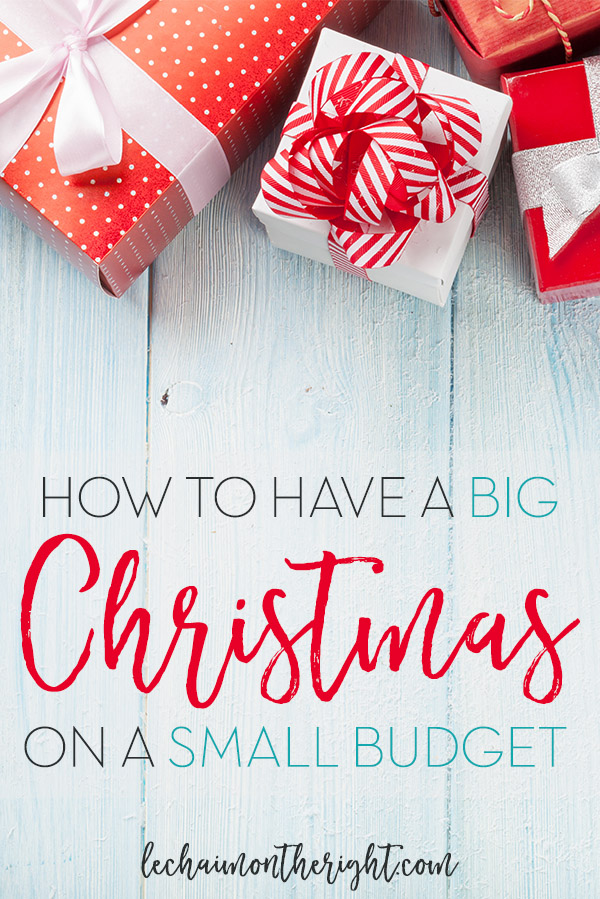 This year, if money is tight, try these tips to create a big Christmas on a small budget.
