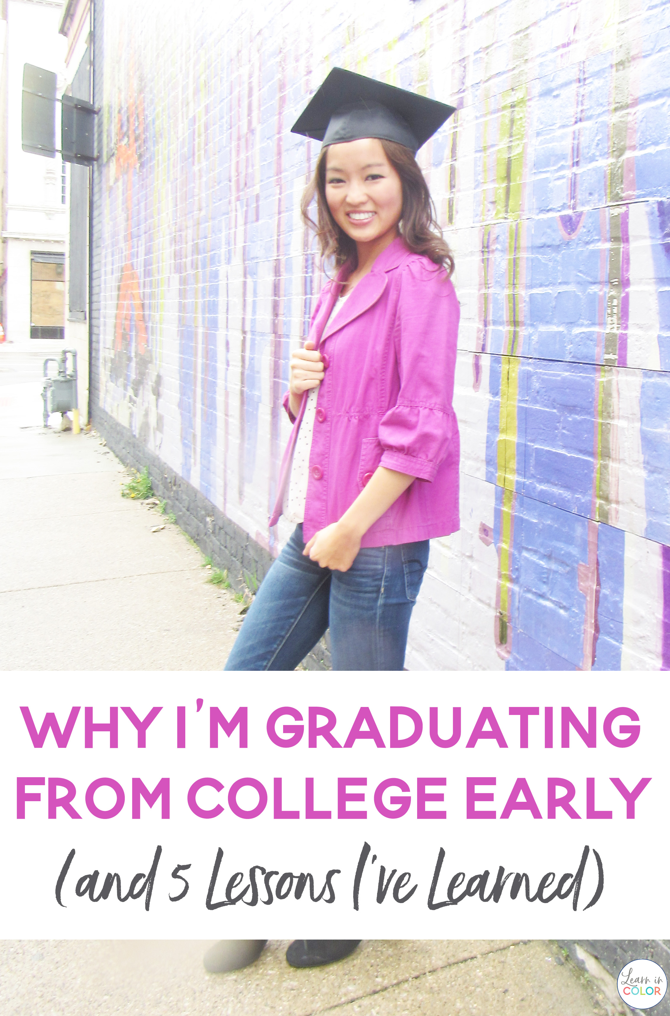 Graduating from college early comes with many stigmas - some positive, some negative. Here's 3 reasons why I chose to graduate early and 5 lessons I've learned along the way.