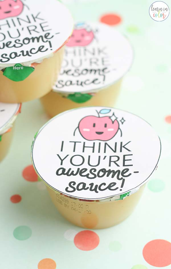 """Use this """"You're Awesome Sauce"""" printable for apple sauce as a random acts of kindness idea for kids. Or, use it as a Valentine snack!"""