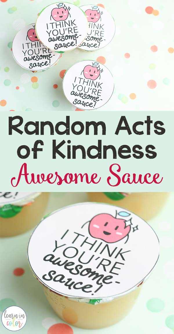 "Use this ""You're Awesome Sauce"" printable for apple sauce as a random acts of kindness idea for kids. Or, use it as a Valentine snack!"