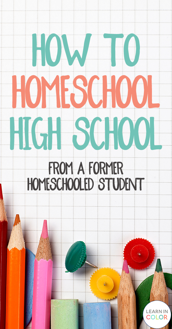 Here is a step by step guide on how to homeschool high school, written by a former homeschooled student.