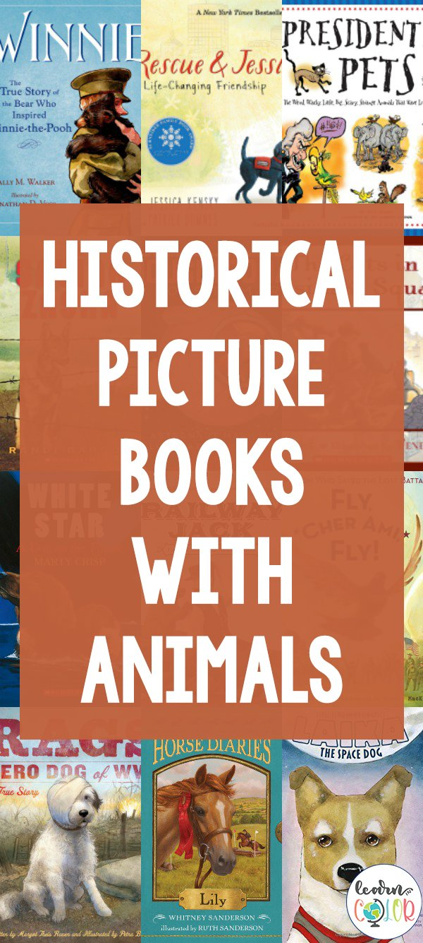 Teach your kids about major events in history with these historical fiction picture books with animals, including books about American history and Europe.