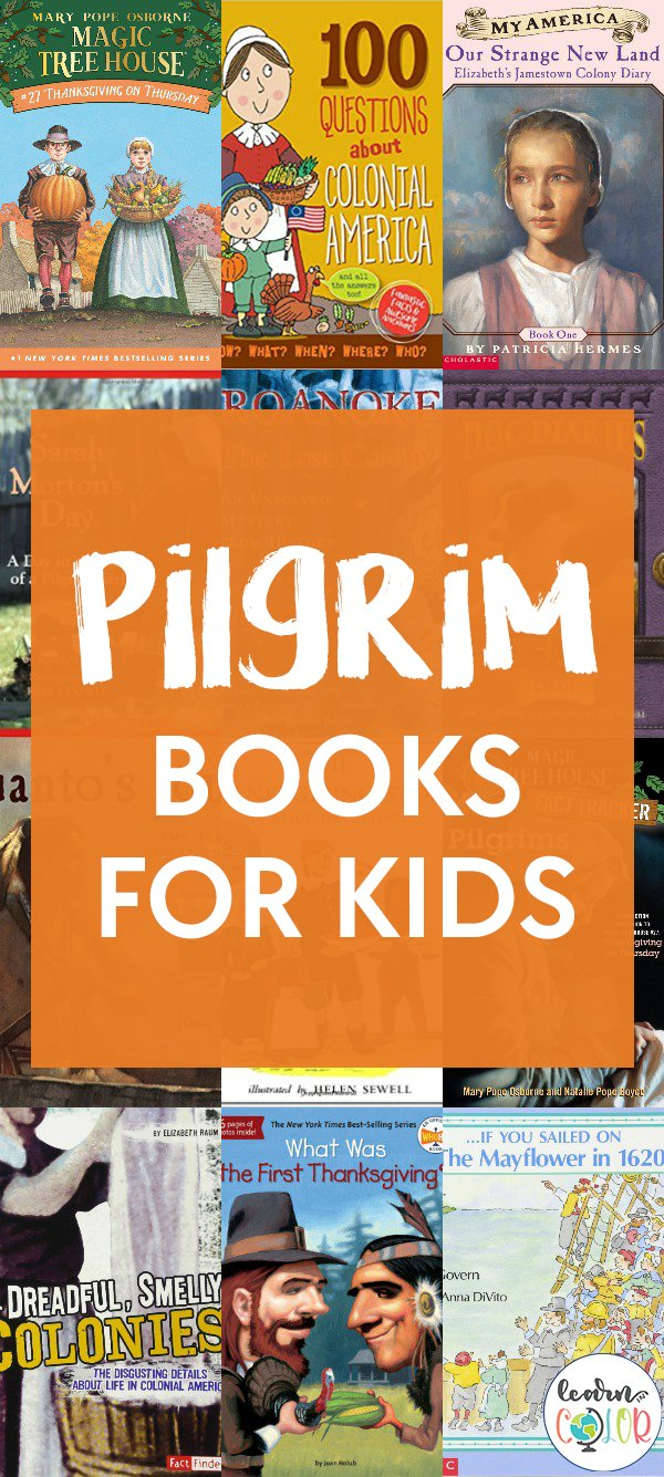 Learn more about the history of pilgrims with these non-fiction and fiction pilgrim books for kids, including books about Thanksgiving.